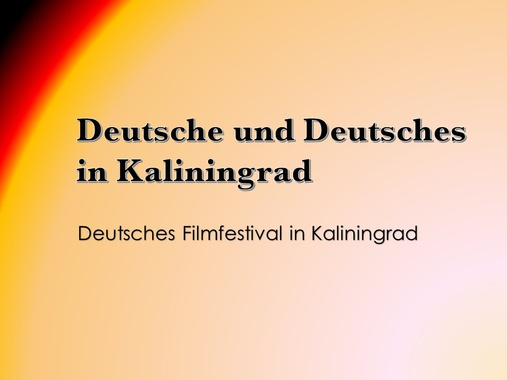 Deutsches Filmfestival in Kaliningrad